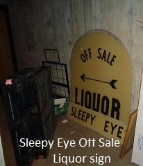 Sleepy Eye offsale sign